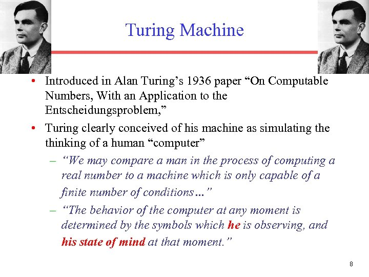 "Turing Machine • Introduced in Alan Turing's 1936 paper ""On Computable Numbers, With an"