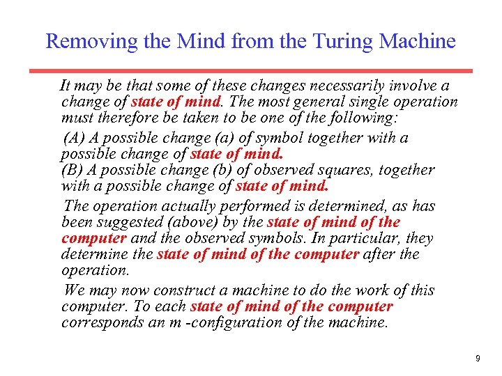 Removing the Mind from the Turing Machine It may be that some of these