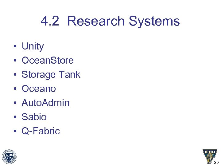 4. 2 Research Systems • • Unity Ocean. Store Storage Tank Oceano Auto. Admin