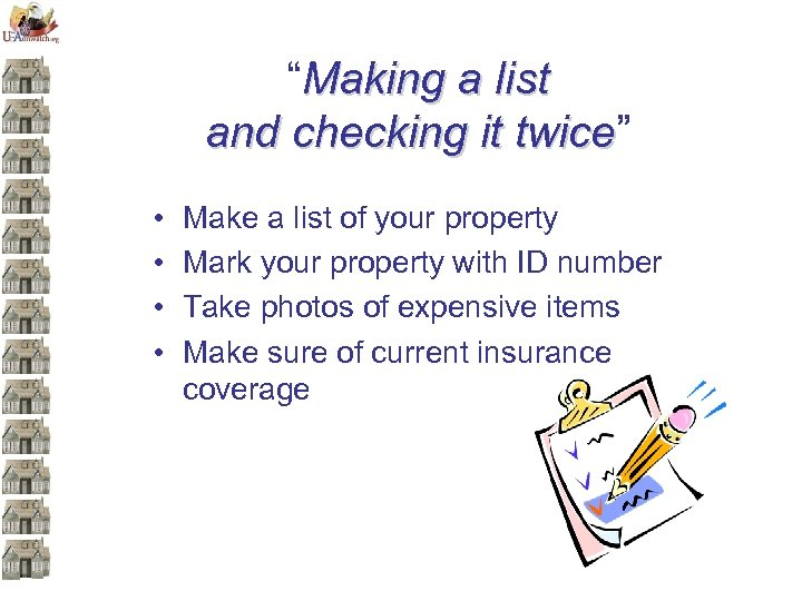 """""""Making a list and checking it twice"""" twice • • Make a list of"""