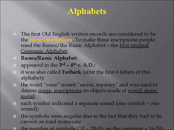 old english period Old english online series introduction jonathan slocum and winfred p lehmann old english is the language of the germanic inhabitants of england, dated from the time of their settlement in the 5th century to the end of the 11th century.