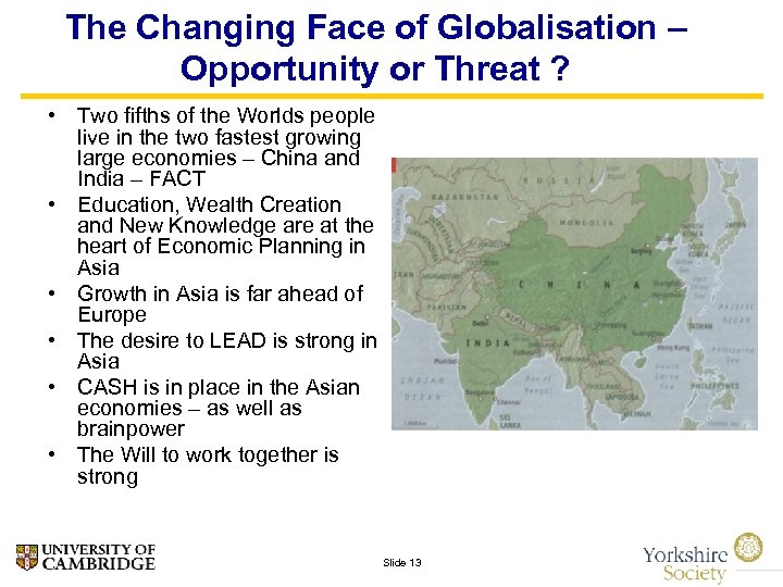 The Changing Face of Globalisation – Opportunity or Threat ? • Two fifths of