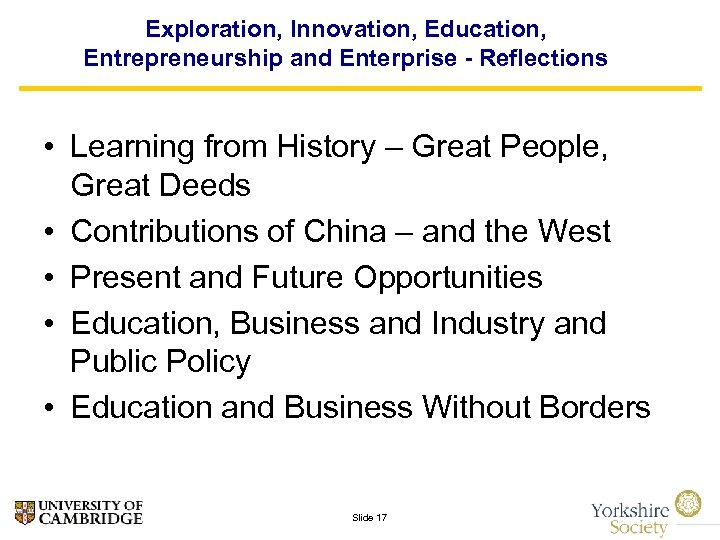 Exploration, Innovation, Education, Entrepreneurship and Enterprise - Reflections • Learning from History – Great
