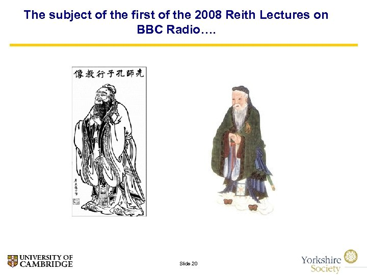 The subject of the first of the 2008 Reith Lectures on BBC Radio…. Slide