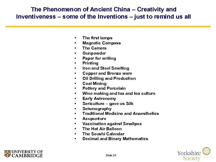 The Phenomenon of Ancient China – Creativity and Inventiveness – some of the Inventions