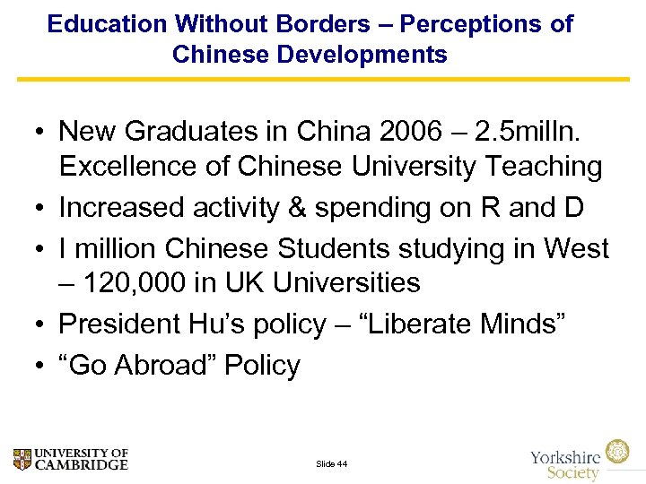Education Without Borders – Perceptions of Chinese Developments • New Graduates in China 2006
