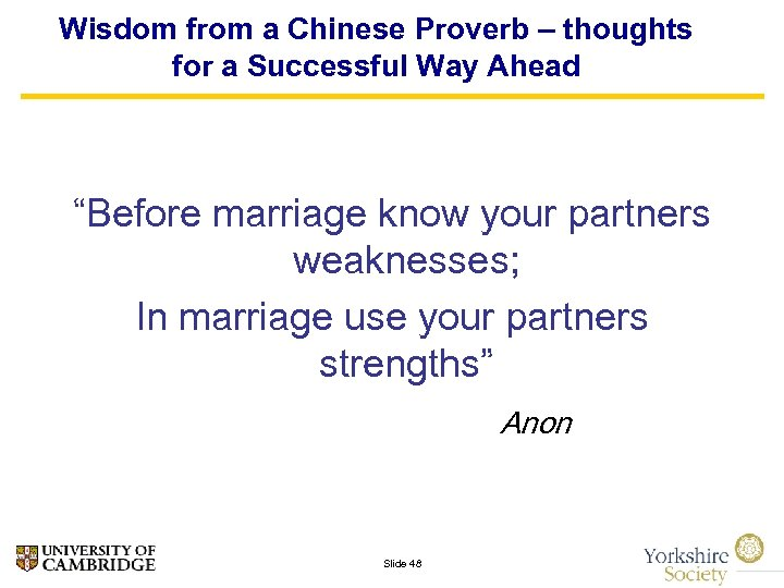 """Wisdom from a Chinese Proverb – thoughts for a Successful Way Ahead """"Before marriage"""