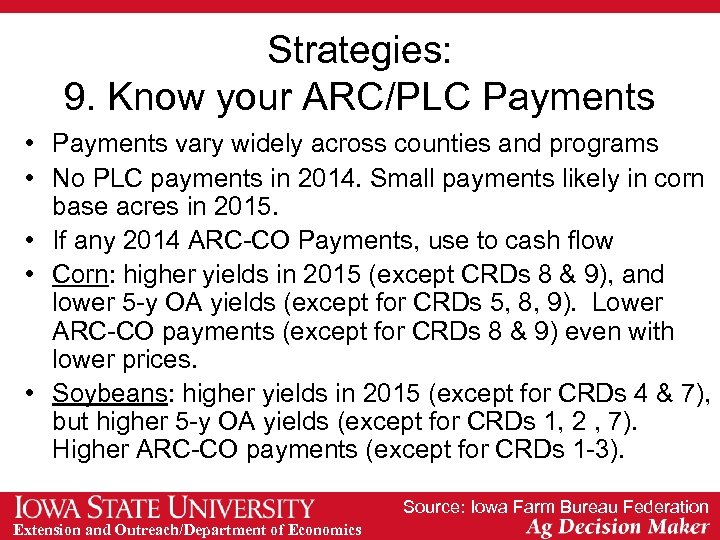 Strategies: 9. Know your ARC/PLC Payments • Payments vary widely across counties and programs