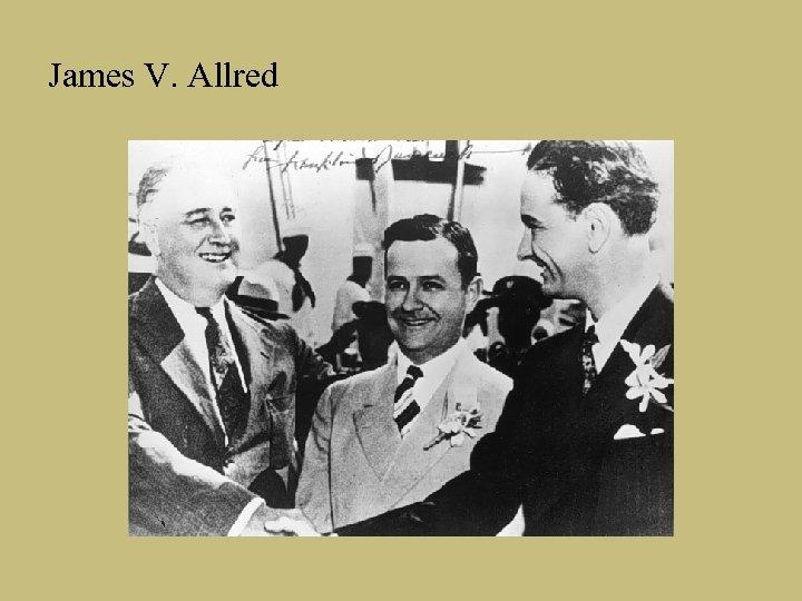 James V. Allred