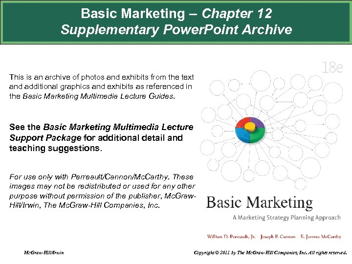 Basic Marketing – Chapter 12 Supplementary Power. Point Archive This is an archive of