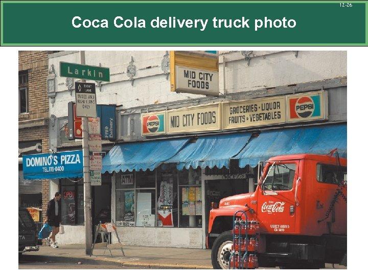 12 -26 Coca Cola delivery truck photo