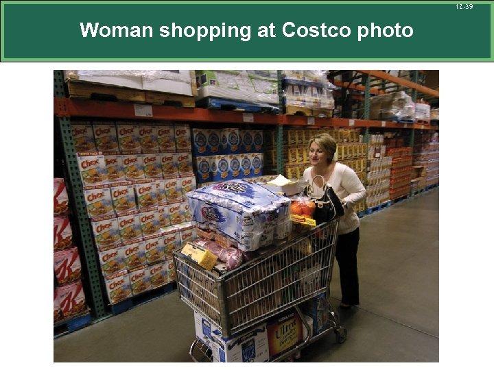 12 -39 Woman shopping at Costco photo