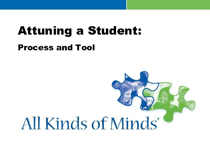 Attuning a Student: Process and Tool
