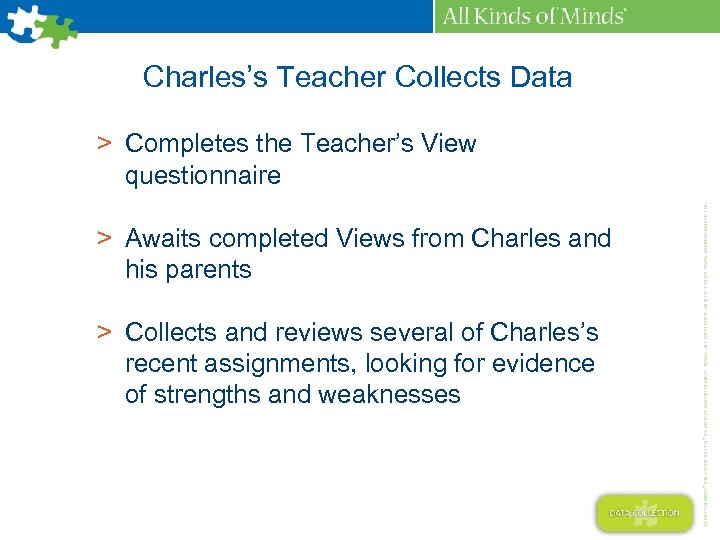 Charles's Teacher Collects Data > Completes the Teacher's View questionnaire > Awaits completed Views