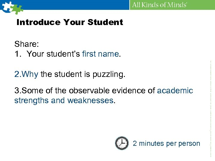 Introduce Your Student Share: 1. Your student's first name. 2. Why the student is
