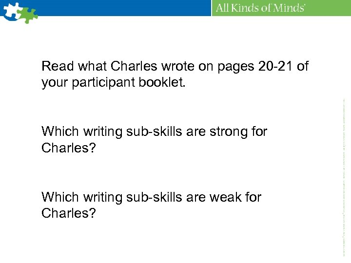 Read what Charles wrote on pages 20 -21 of your participant booklet. Which writing