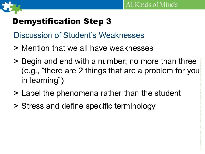 Demystification Step 3 Discussion of Student's Weaknesses > Mention that we all have weaknesses