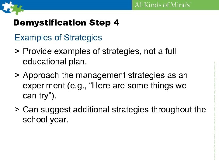 Demystification Step 4 Examples of Strategies > Provide examples of strategies, not a full