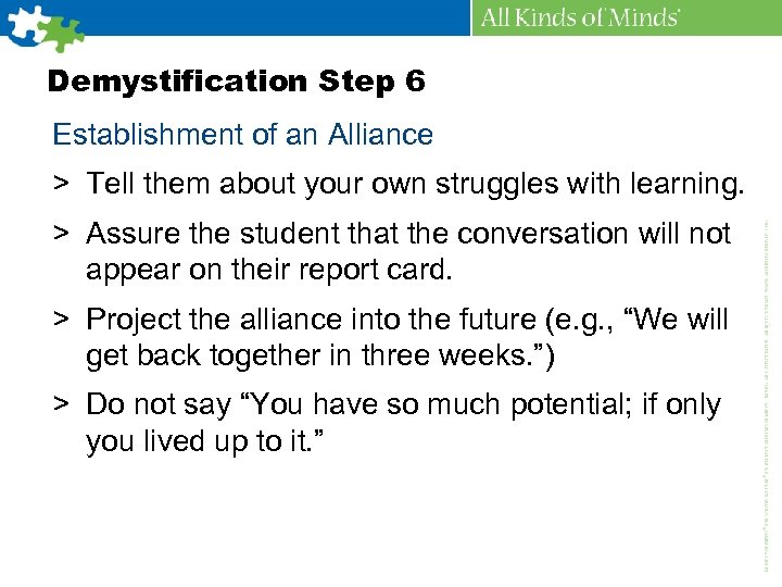 Demystification Step 6 Establishment of an Alliance > Tell them about your own struggles