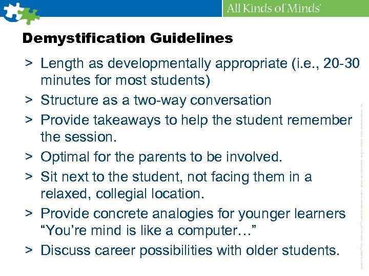 Demystification Guidelines > Length as developmentally appropriate (i. e. , 20 -30 minutes for