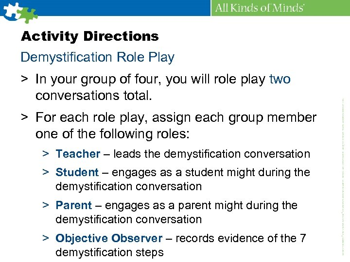 Activity Directions Demystification Role Play > In your group of four, you will role