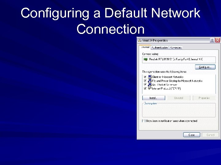 Configuring a Default Network Connection