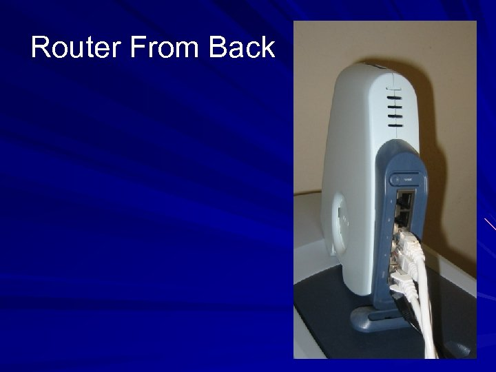 Router From Back