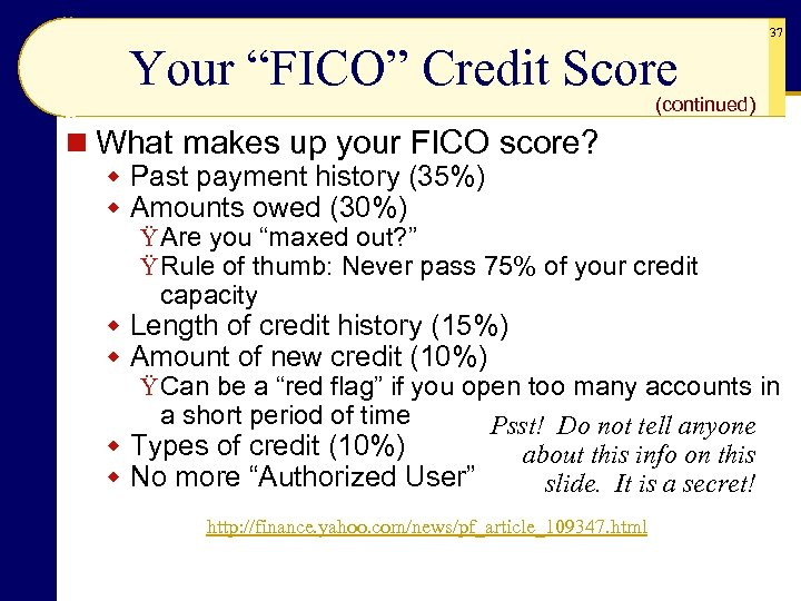 """Your """"FICO"""" Credit Score 37 (continued) n What makes up your FICO score? w"""