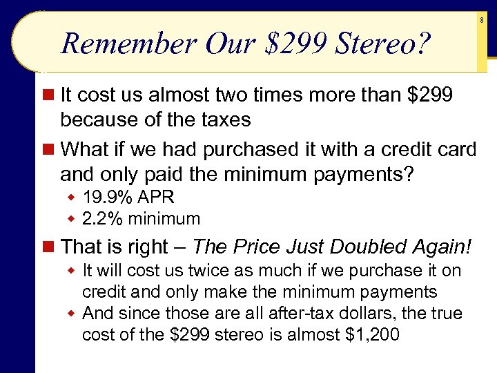 Remember Our $299 Stereo? n It cost us almost two times more than $299