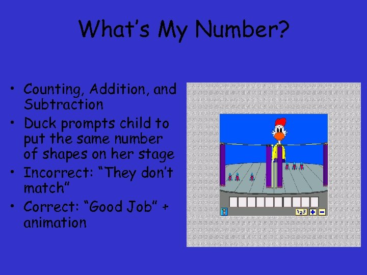 What's My Number? • Counting, Addition, and Subtraction • Duck prompts child to put