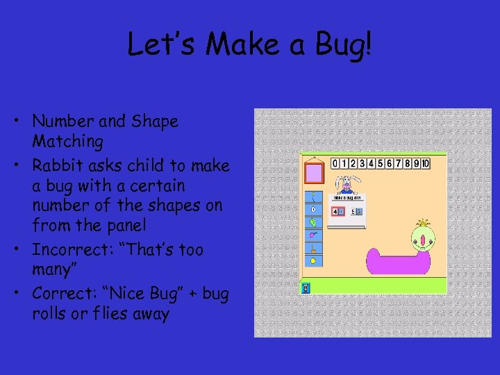Let's Make a Bug! • Number and Shape Matching • Rabbit asks child to