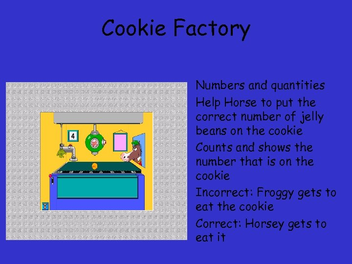 Cookie Factory • Numbers and quantities • Help Horse to put the correct number