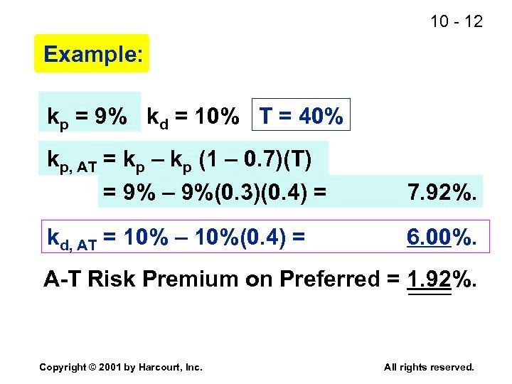 10 - 12 Example: kp = 9% kd = 10% T = 40% kp,