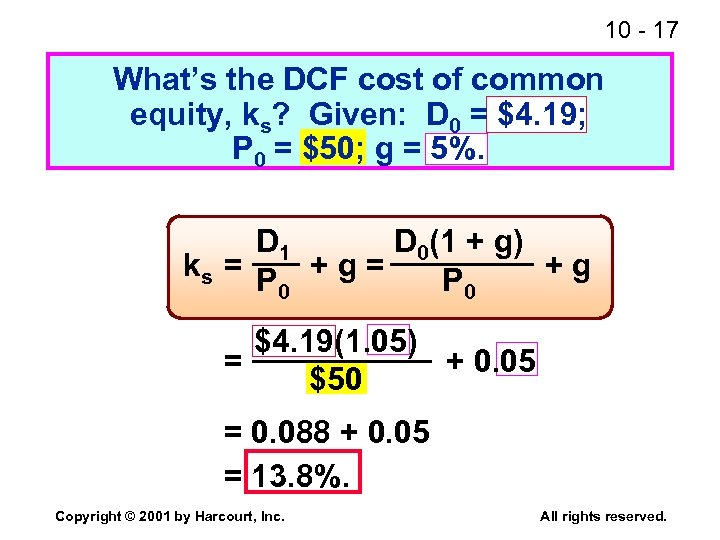 10 - 17 What's the DCF cost of common equity, ks? Given: D 0