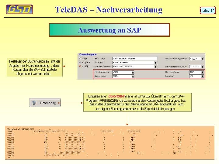 Tele. DAS – Nachverarbeitung Auswertung an SAP Folie 11
