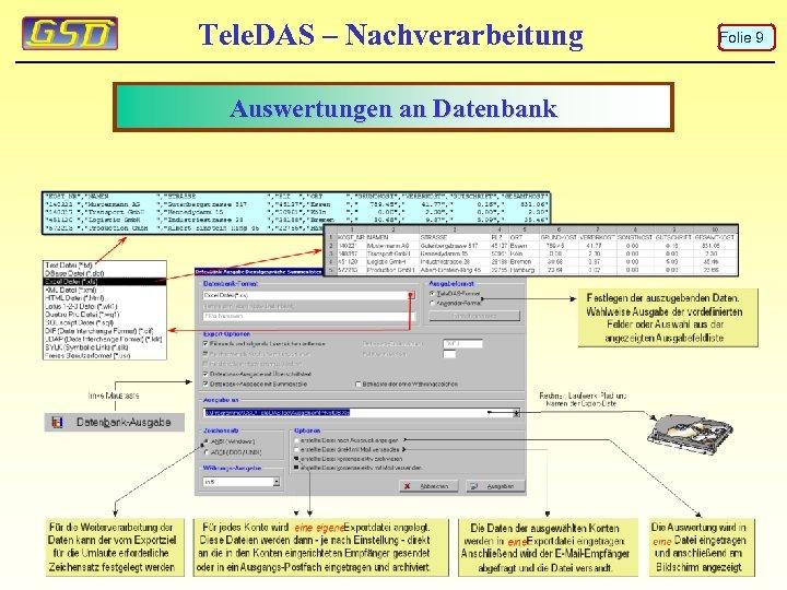 Tele. DAS – Nachverarbeitung Auswertungen an Datenbank Folie 9
