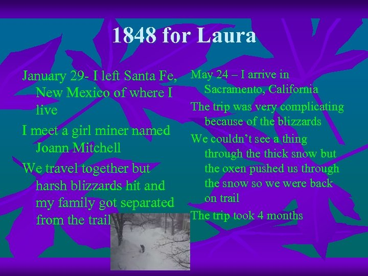 1848 for Laura January 29 - I left Santa Fe, New Mexico of where