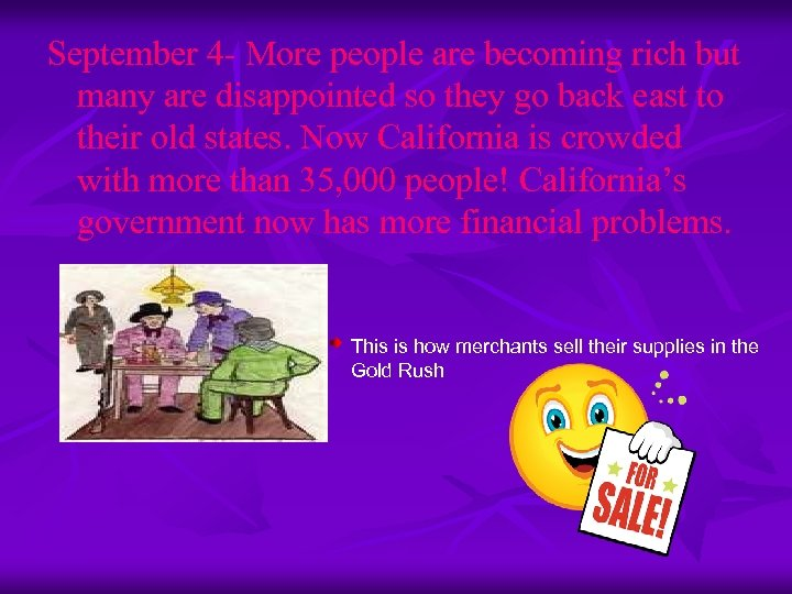 September 4 - More people are becoming rich but many are disappointed so they
