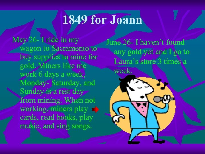 1849 for Joann May 26 - I ride in my wagon to Sacramento to