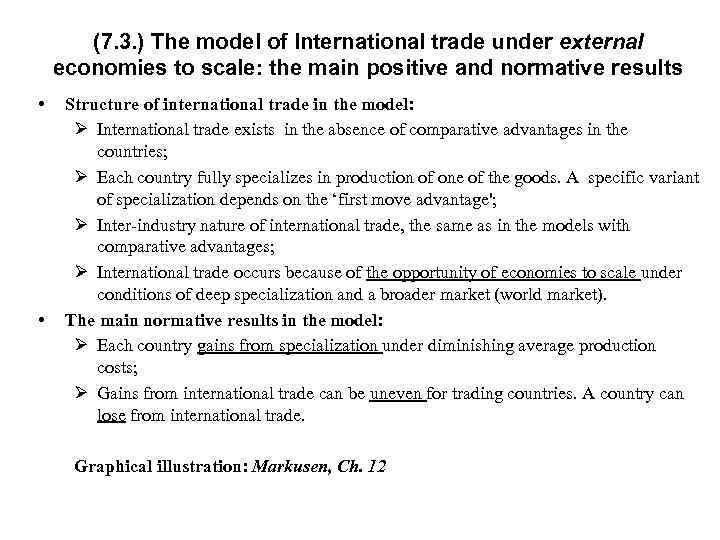 (7. 3. ) The model of International trade under external economies to scale: the