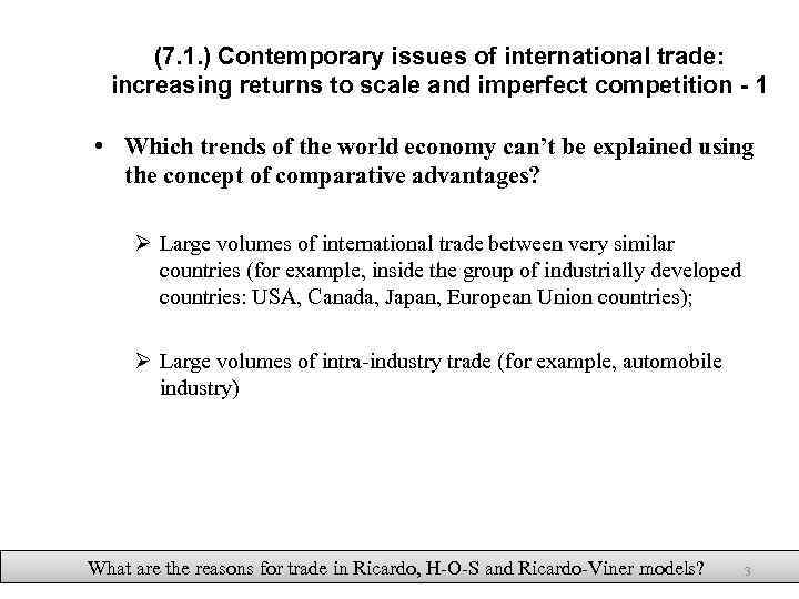 (7. 1. ) Contemporary issues of international trade: increasing returns to scale and imperfect