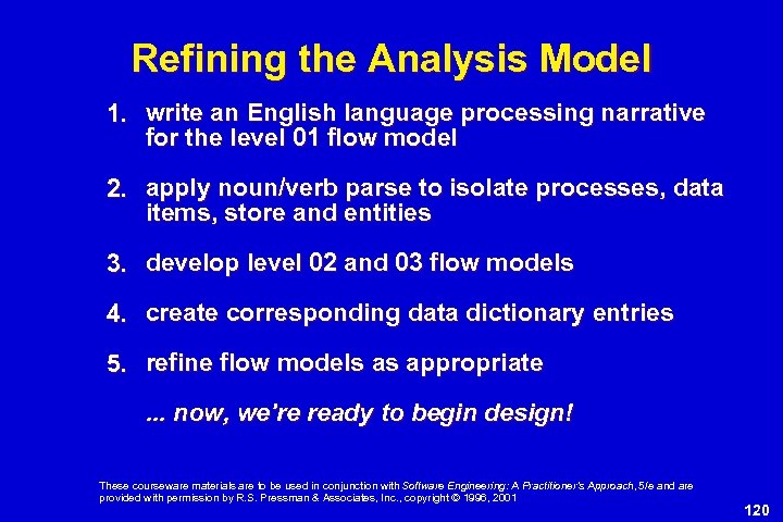 Refining the Analysis Model 1. write an English language processing narrative for the level