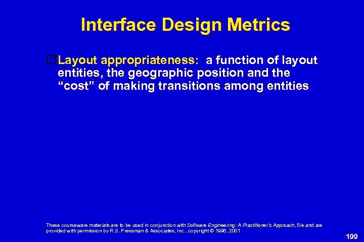 Interface Design Metrics Layout appropriateness: a function of layout entities, the geographic position and