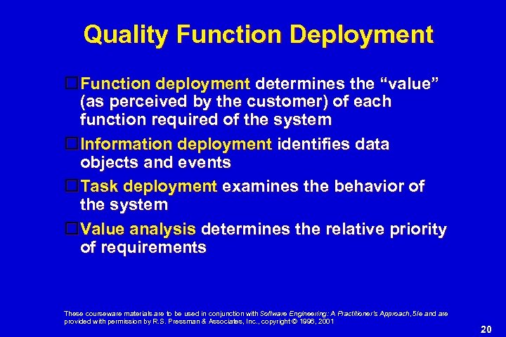 """Quality Function Deployment Function deployment determines the """"value"""" (as perceived by the customer) of"""