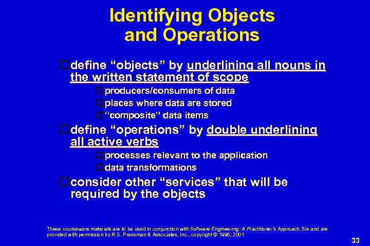 """Identifying Objects and Operations define """"objects"""" by underlining all nouns in the written statement"""