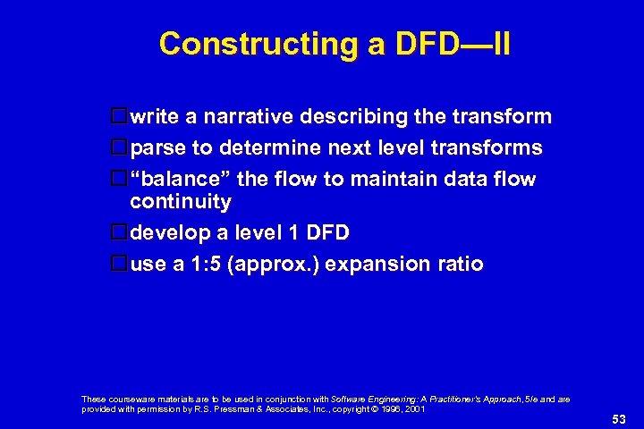 Constructing a DFD—II write a narrative describing the transform parse to determine next level