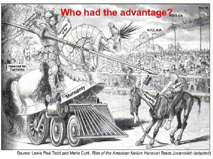 Who had the advantage?