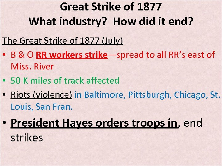 Great Strike of 1877 What industry? How did it end? The Great Strike of