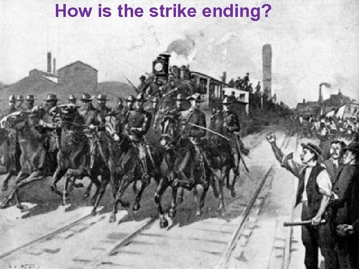 How is the strike ending?