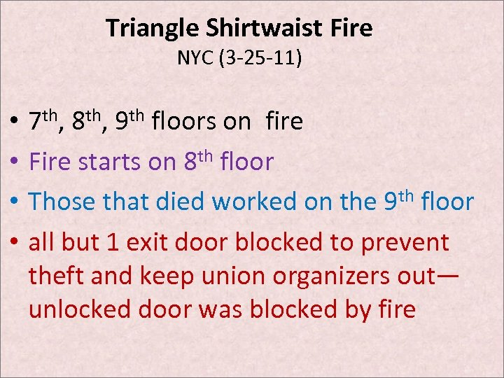 Triangle Shirtwaist Fire NYC (3 -25 -11) • • 7 th, 8 th, 9